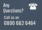 Any Questions? Call us on 0800 662 6464