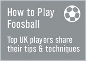 How to Play Foosball