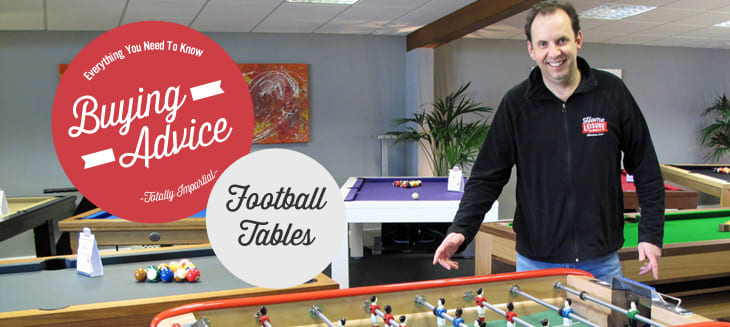 Football Table Buying Advice