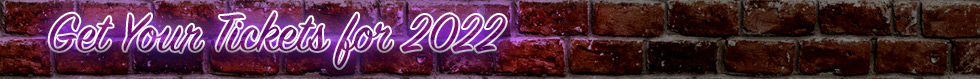 Get Your Tickets for 2022 Soon Banner